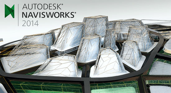 An Overview - Autodesk Navisworks 2014 and Its Enhancements