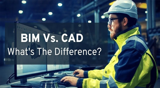 What is the Difference Between CAD & BIM
