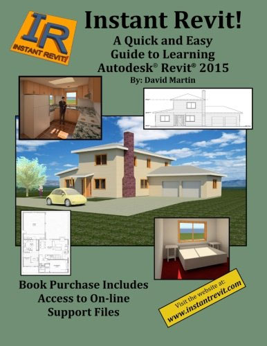 A Quick and Easy Guide to Learning Autodesk Revit 2015