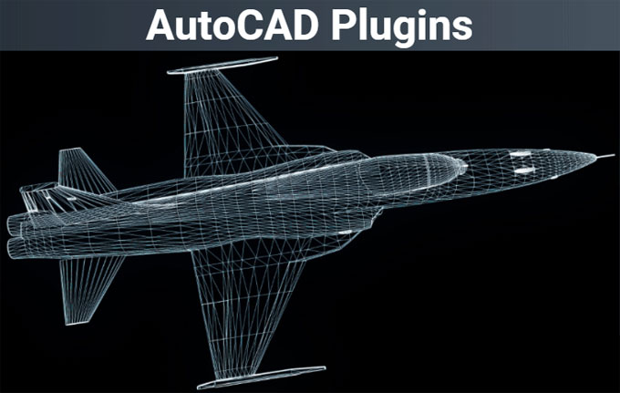 Top 10 AutoCAD Plugins You Definitely Need